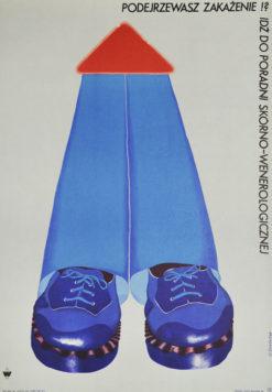 """Oryginalny polski plakat społeczny """"Podejrzewasz zakażenie!? Idź do poradni skórno wenerologicznej"""". Projekt plakatu: DANUTA ŻUKOWSKA 1974 r."""