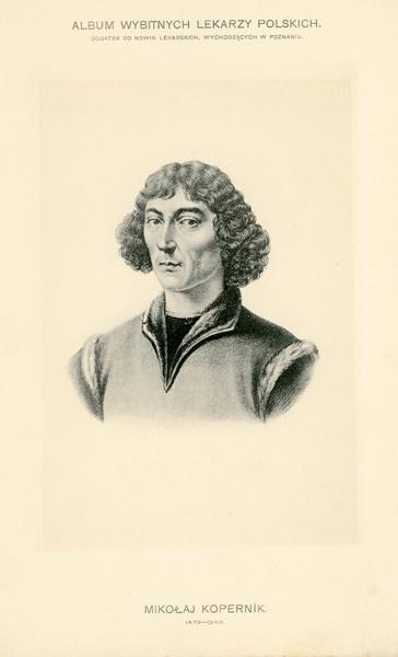 Portret Mikołaja Kopernika (1473-1543) pochodzi z albumu wybitnych lekarzy polskich wydanego w Poznaniu na początku XX wieku. Rycina w technice światłodruku z litografii.