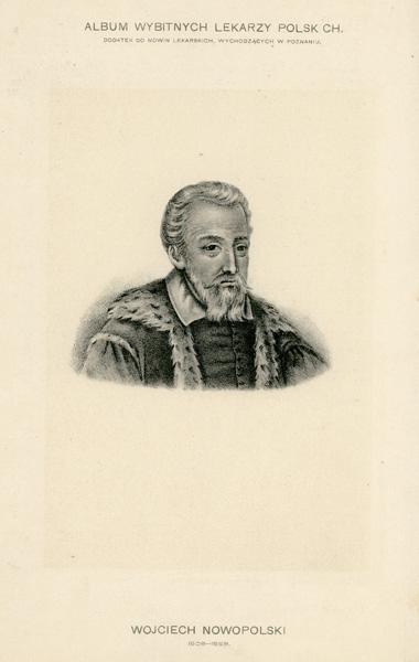 Portret Wojciecha Nowopolskiego (1508-1558) pochodzi z albumu wybitnych lekarzy polskich wydanego w Poznaniu na początku XX wieku. Rycina w technice światłodruku z litografii.
