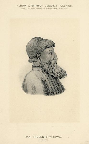 Portret Jana Innocentego Petrycego (1550-1626) pochodzi z albumu wybitnych lekarzy polskich wydanego w Poznaniu na początku XX wieku. Rycina w technice światłodruku z litografii.