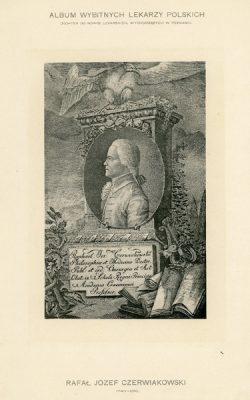 Portret Rafała Józefa Czerniakowskiego (1743-1816) pochodzi z albumu wybitnych lekarzy polskich wydanego w Poznaniu na początku XX wieku. Rycina w technice światłodruku z litografii.