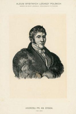 Portret Franciszka Fr. Ks. Dybka (1783-1826) pochodzi z albumu wybitnych lekarzy polskich wydanego w Poznaniu na początku XX wieku. Rycina w technice światłodruku z miedziorytu.