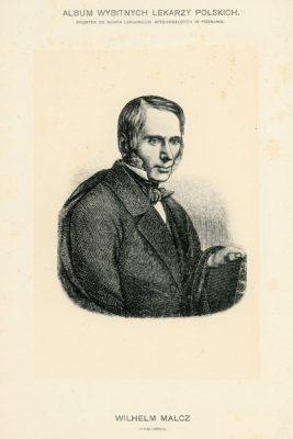 Portret Wilhelma Malcza (1795-1852) pochodzi z albumu wybitnych lekarzy polskich wydanego w Poznaniu na początku XX wieku. Rycina w technice światłodruku z miedziorytu.