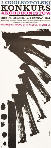 Oryginalny polski plakat reklamujący I Ogólnopolski konkurs akordeonistów w Łódzkiej Filharmonii 6-9 listopada 1964 roku. Projekt: WALDEMAR ŚWIERZY