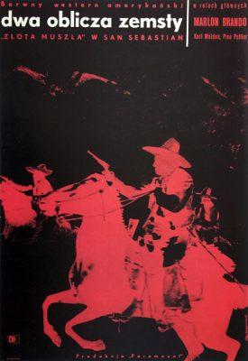 """Oryginalny polski plakat filmowy do westernu amerykańskiego """"Dwa oblicza zemsty"""". Reżyseria Marlon Brando. Projekt plakatu: STANISŁAW ZAMECZNIK"""