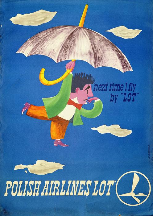 "Oryginalny polski plakat reklamowy Polskich Linii Lotniczych LOT: ""POLISH AIRLINES ""LOT"". Next time I fly by LOT"". Projekt plakatu: S. CHORZEMSKI"