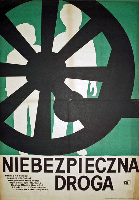 """Plakat do filmu produkcji jugosłowiańskiej z 1963 roku """"Niebezpieczna droga"""" w reżyserii Mate Relja."""