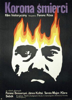 """Plakat do filmu historycznego węgiersko-czechosłowackiego z 1965 r. """"Korona śmierci"""" w reżyserii Ferenca Kosa."""