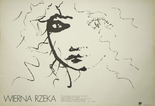 "Movie poster for Polish film ""Wierna rzeka"" based on novel by Stefan Zeromski. Directed by Tadeusz Chmielewski in 1983. Poster designed by Mieczyslaw Wasilewski."