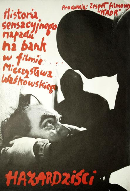 """Oryginalny polski plakat do filmu sensacyjnego """"Hazardziści"""". Reżyseria: Mieczysław Waśkowski. Plakat z 1975 roku"""