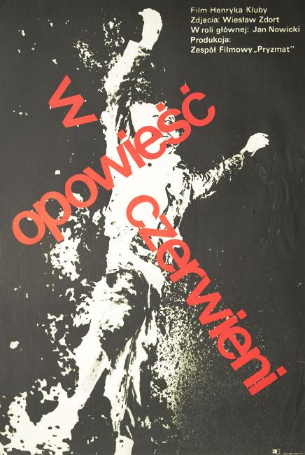 """Oryginalny polski plakat do wojennego filmu psychologicznego """"Opowieść w czerwieni"""". Reżyseria Henryk Kluba. Plakat typu fotograficznego powstał w 1974 roku."""