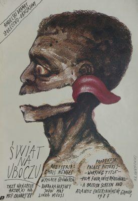 """Plakat filmowy do angielskiego dramatu społeczno-obyczajowego """"Świat na uboczu"""" w reżyserii Chrisa Mengesa. Plakat projektował M.A. Kwiatkowski w 1987r."""