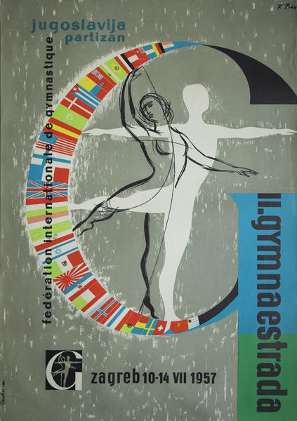 Plakat informujący o zawodach sportowych w Jugosławii Zagrzeb 10-14 VII 1957 organizowanych przez Federation Internetionale de Gymnastique. Projekt: Ozeha