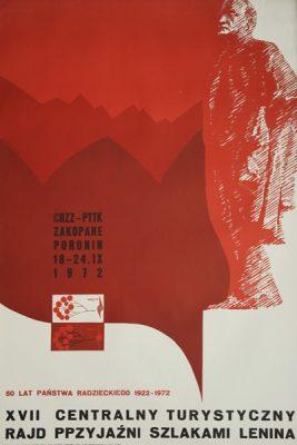 """Oryginalny polski plakat informujący o """"XVII Centralnym Turystycznym Rajdzie Przyjaźni Szlakiem Lenina"""" Zakopane-Poronin 1972"""