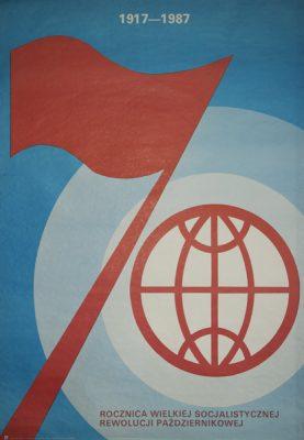 """Oryginalny polski plakat informujący o """"70-tej rocznicy wielkiej socjalistycznej rewolucji październikowej 1917 - 1987"""". Projekt plakatu: W. Woźniak"""