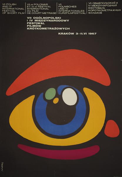 Oryginalny polski plakat reklamujący VII Ogólnopolski i IV Międzynarodowy Festiwal Filmów Krótkometrażowych w Krakowie w dniach 3 - 11 VI 1967. Projekt plakatu: Waldemar Świerzy