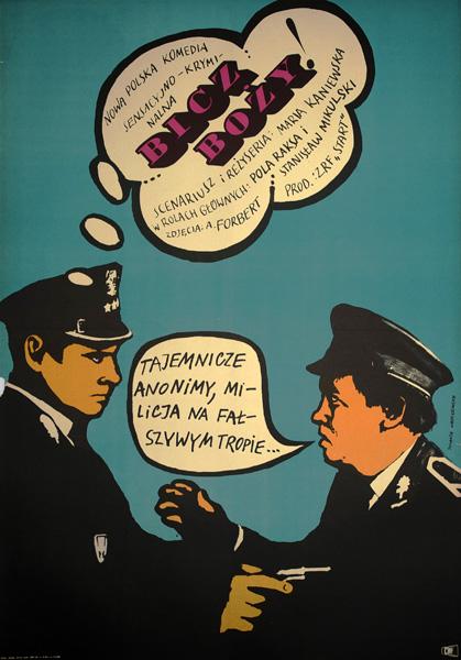 Plakat filmowy z 1967 roku autorstwa Jolanty Karczewskiej do polskiej komedii sensacyjno-kryminalnej w reżyserii Marii Kaniewskiej