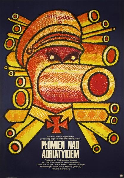 Plakat filmowy z 1969 roku autorstwa Bertrandta do jugosłowiańsko-polskiego filmu przygodowego w reżyserii Aleksandra Astruca.