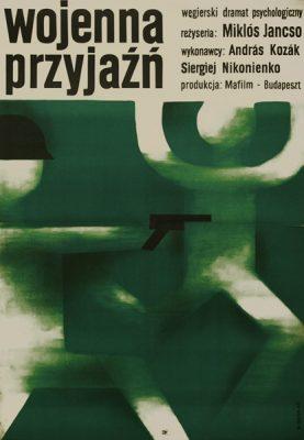 """Stary plakat filmowy do węgierskiego dramatu psychologicznego """"Wojenna przyjaźń"""" w reżyserii Miklós Jancsó. Projekt plakatu: Wiktor Górka"""