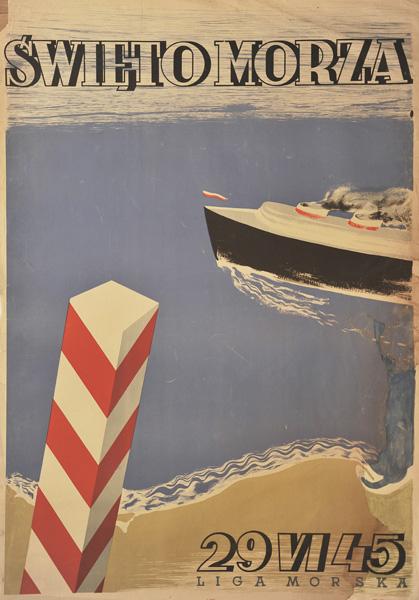 Polski plakat ogłaszający święto morza 29 czerwca 1945 roku