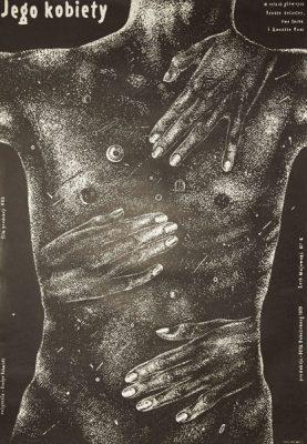 """Oryginalny polski plakat do filmu produkcji NRD """"Jego kobiety"""" w reżyserii Renate Geissler. Projekt plakatu: Lech Majewski"""