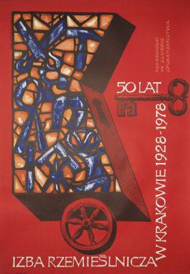 Oryginalny polski plakat informujący o obchodach 50 rocznicy powstania Izby Rzemieślniczej w Krakowie 1928-1978. Projekt plakatu wykonał JERZY NAPIERACZ