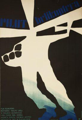 """Oryginalny polski plakat do rumuńskiego filmu """"Pilot helikoptera"""" w reżyserii Timotei Ursu. Projekt plakatu: JERZY TREUTLER"""