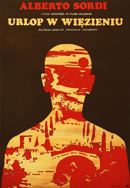 """Oryginalny polski plakat filmowy do filmu produkcji włoskiej """"Urlop w więzieniu"""". Reżyseria: Nanni Loy. Projekt plakatu: Jacek Neugebauer"""