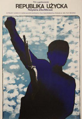 """Oryginalny polski plakat filmowy do jugosłowiańskiego filmu """"Republika Użycka"""". Reżyseria: Zika Mitrowic. Projekt plakatu: Jacek Neugebauer"""
