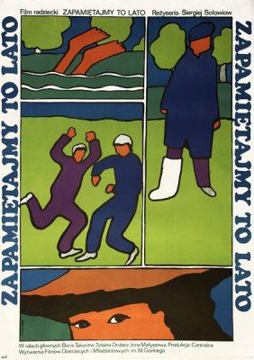 """Plakat filmowy do filmu radzieckiego """"Zapamiętajmy to lato"""". Reżyseria: Siergiej Sołowiow. Projekt plakatu: Jacek Neugebauer"""