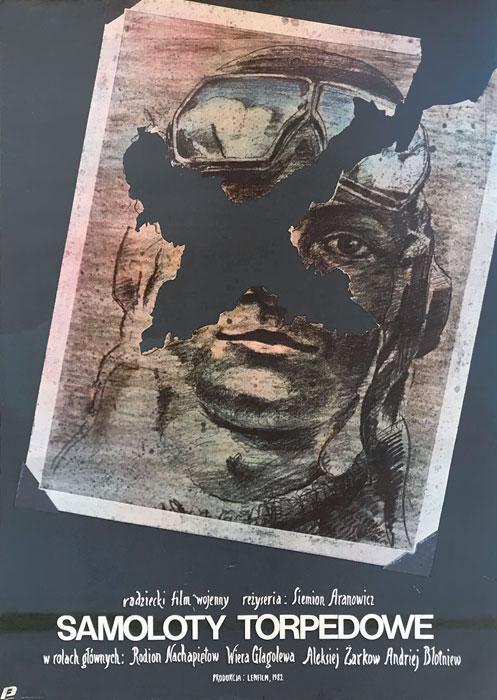 """Oryginalny polski plakat filmowy do radzieckiego filmu wojennego """"Samoloty torpedowe"""". Reżyseria: Siemion Aranowicz. Projekt plakatu: Andrzej Krzysztoforski"""