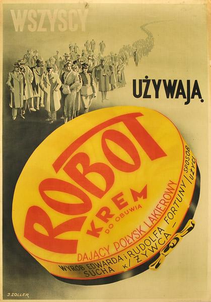 """Polski plakat reklamowy kremu do obuwia """"Robot"""" z lat 1930-tych. Plakat wykonano w zakładzie graficznym Franciszka Zielińskiego w Krakowie. Projekt J. Zoller."""