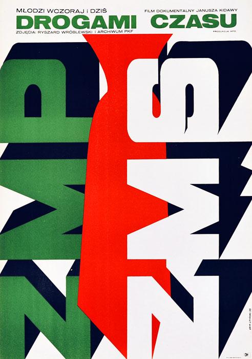 """Oryginalny polski plakat filmowy do filmu dokumentalnego """"Drogami czasu"""". Reżyseria: Janusz Kidawa. Projekt plakatu: ERYK LIPIŃSKI"""
