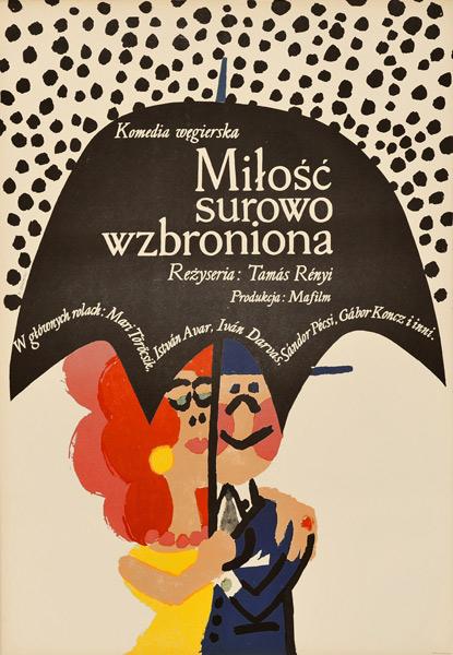 """Oryginalny polski plakat filmowy do węgierskiej komedii """"Miłość surowo wzbroniona"""". Reżyseria: Tamas Renyi. Projekt plakatu: MACIEJ ŻBIKOWSKI"""