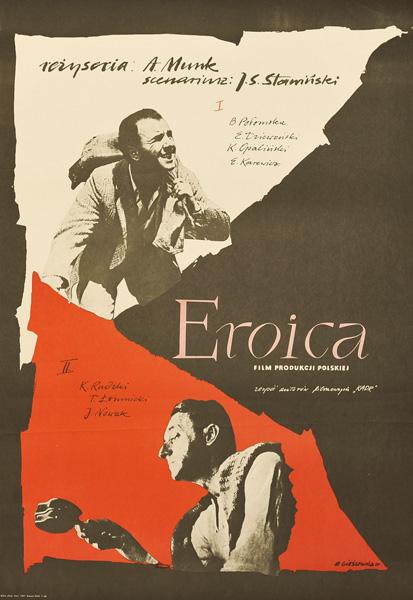 """Reprint z 1979 r. rzadkiego plakatu do polskiego filmu """"Eroica"""". Projekt plakatu: ROMAN CIEŚLEWICZ"""