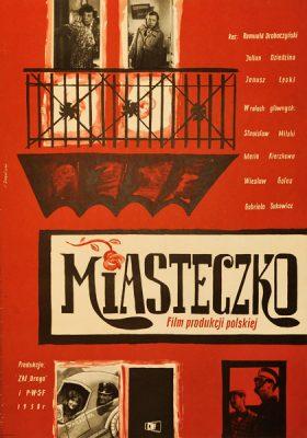 """Oryginalny polski plakat filmowy do filmu """"Miasteczko"""" z 1958 r. Reżyseria: Janusz Łęski"""