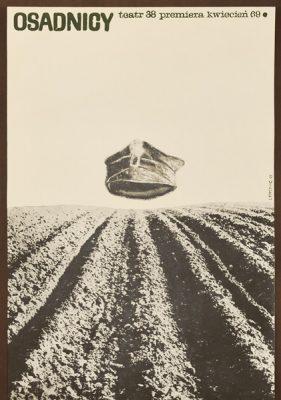 """Plakat zapowiadający premierę spektaklu """"Osadnicy"""" w krakowskim Teatrze 38 w kwietniu 1969 roku. Projekt plakatu: Sławomir Lewczuk"""