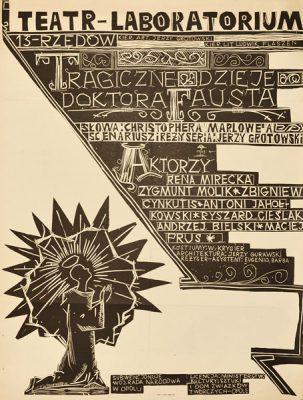 """Plakat zapowiadający spektakl """"Tragiczne dzieje doktora Fausta"""" Jerzego Grotowskiego w Teatrze Laboratorium 13 Rzędów w Opolu w 1963 roku."""