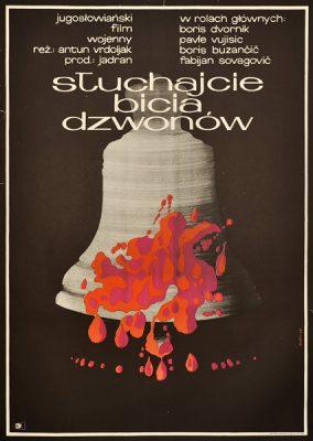 Polski plakat do do jugosłowiańskiego filmu wojennego Słuchajcie bicia dzwonów (reżyseria Antun Vrdoljak). Projekt plakatu: Andrzej Onegin Dąbrowski