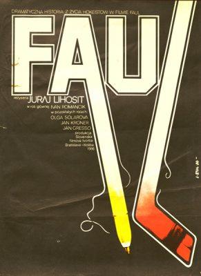 """Plakat filmowy do filmu """"Faul"""". Reżyseria: Juraj Lihosit. Projekt plakatu: Jakub Erol"""