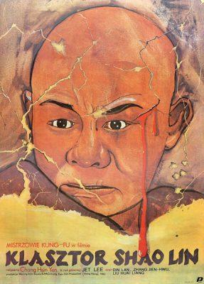 """Plakat filmowy do kultowego filmu Jet'em Lee pt. """"Klasztor Shao Lin"""" z 1982 r. Reżyseria: Chang Hsin Yen. Projekt plakatu: Maciej Kałkus"""