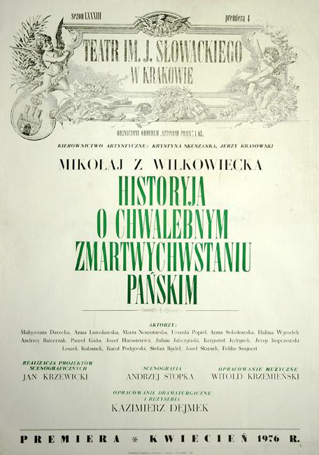 Afisz zapowiadający premierę sztuki wg Mikołaja z Wilkowiecka w reżyserii Kazimierza Dejmka w Teatrze im. Juliusza Słowackiego w Krakowie w 1976.