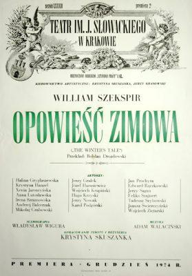 """Afisz zapowiadający premierę sztuki """"Opowieść zimowa"""" wg Williama Szekspira w Teatrze im. Juliusza Słowackiego w Krakowie w 1974."""