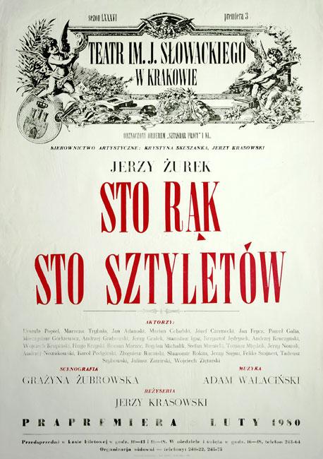 """Afisz zapowiadający premierę sztuki Jerzego Żurka """"Sto rąk sto sztyletów"""" w Teatrze im. Juliusza Słowackiego w 1980."""