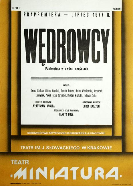 """Plakat zapowiadający prapremierę pantomimy """"Wędrowcy"""" w Teatrze im. Juliusza Słowackiego na scenie """"Miniatura"""" na sezon II - lipiec 1977. Projekt plakatu Mieczysław Górowski"""