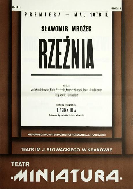 """Plakat zapowiadający premierę teatralną """"Rzeźni"""" Sławomira Mrożka w Teatrze im. Juliusza Słowackiego na scenie """"Miniatura"""" na sezon I - maj 1976. Projekt plakatu Mieczysław Górowski"""