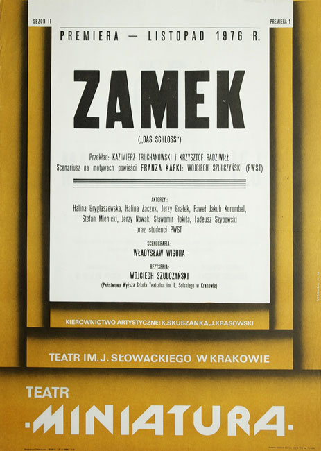 """Plakat zapowiadający premierę teatralną """"Zamek"""" w Teatrze im. Juliusza Słowackiego na scenie """"Miniatura"""" na sezon II - listopad 1976. Projekt plakatu Mieczysław Górowski"""