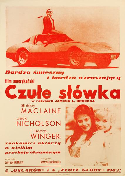 """Plakat filmowy do amerykańskiego filmu """"Czułe słówka"""" w reżyserii Jamesa L. Brooksa z Shirley Maclane"""