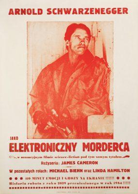 """Plakat filmowy do amerykańskiego filmu """"Terminator"""". Reżyseria: James Cameron. W rolach głównych: Arnold Schwarzenegger"""