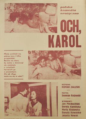 """Plakat filmowy do polskiej komedii erotycznej """"Och Karol"""" w reżyserii Romana Załuskiego"""